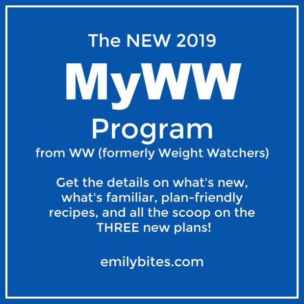 New 2019 Weight Watchers Myww Program Emily Bites